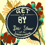 Doc Straw & the Scarecrows