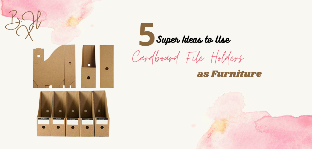 5 Super Ideas to Use Cardboard File Holders as Furniture