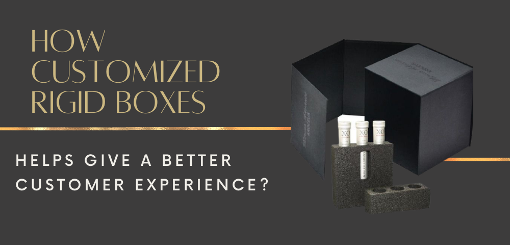 how-custom-rigid-boxes-helps-give-a-better-customer-experience