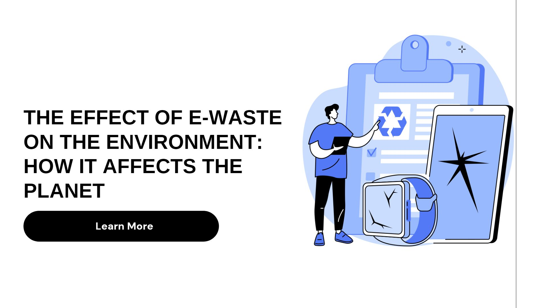 The Effect of E-Waste on the Environment How It Affects The Planet