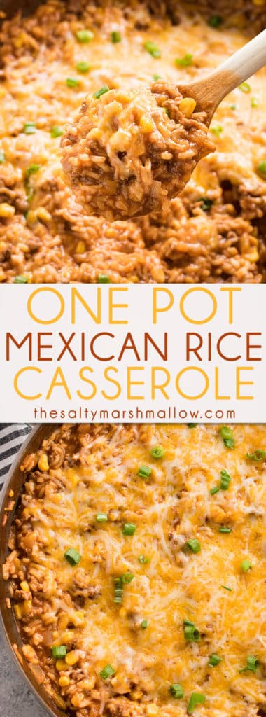 This One Pot Mexican Rice Casserole is a super flavorful, quick and easy ground beef recipe!  Your whole family will love this tasty casserole full of beef, rice, corn, and tons of taco flavor! #onepotmeal #casserole #mexicanrice #beef #dinnerrecipe