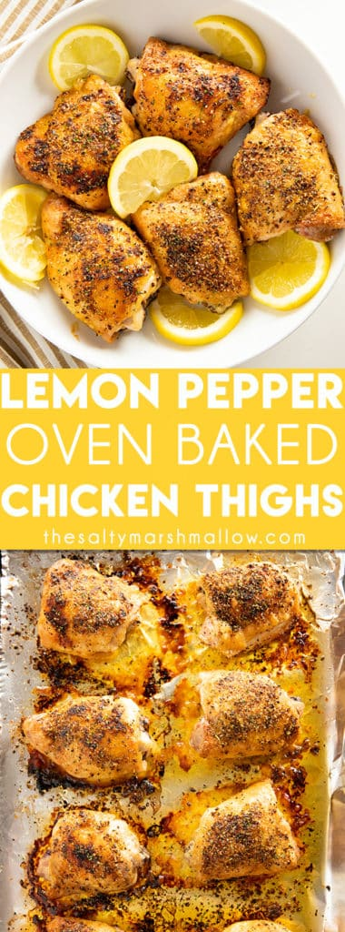 Lemon Pepper Baked Chicken Thighs are easy to make and packed with delicious lemon pepper flavor! These chicken thighs come out of the oven with a crispy outside and juicy center making for a truly irresistible chicken dinner! #chicken #thesaltymarshmallow #chickendinner #bakedchicken #lemonpepper