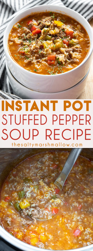 Instant Pot Stuffed Pepper Soup is easy to make right in your Instant Pot!  Packed full of ground beef, rice, bell peppers, and a savory broth! #easysouprecipes #instantpotsoup #stuffedpeppersoup #easystuffedpeppersoup #thesaltymarshmallow