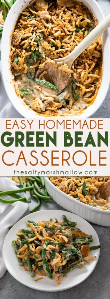 Green Bean Casserole - Learn how to make the best green bean casserole recipe at home from scratch!  This easy casserole is full of fresh green beans, mushrooms, a creamy cheese sauce, and french fried onions! #greenbeancasserole #easygreenbeancasserole #freshgreenbeancasserole #homemadegreenbeancasserole #greenbeancasserolerecipe #thanksgivingrecipes #thesaltymarshmallow