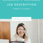 Community Manager Job Description (WORK AT HOME!)