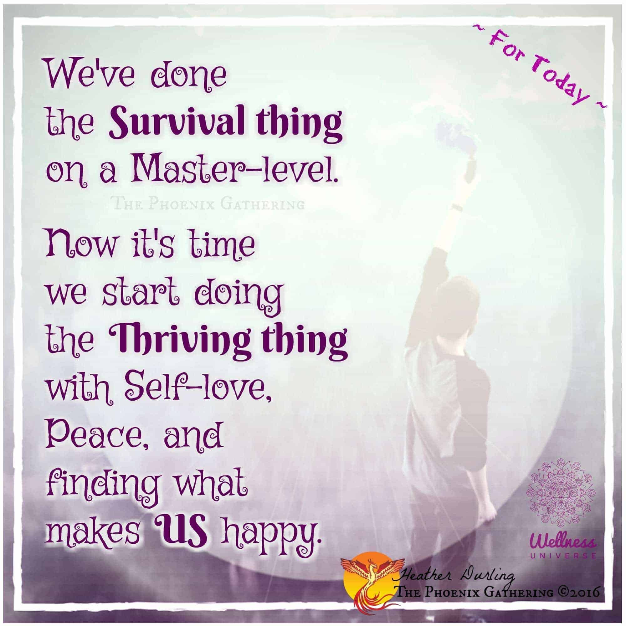 For Today ~ Let's start doing the Thriving thing! tpg-112116