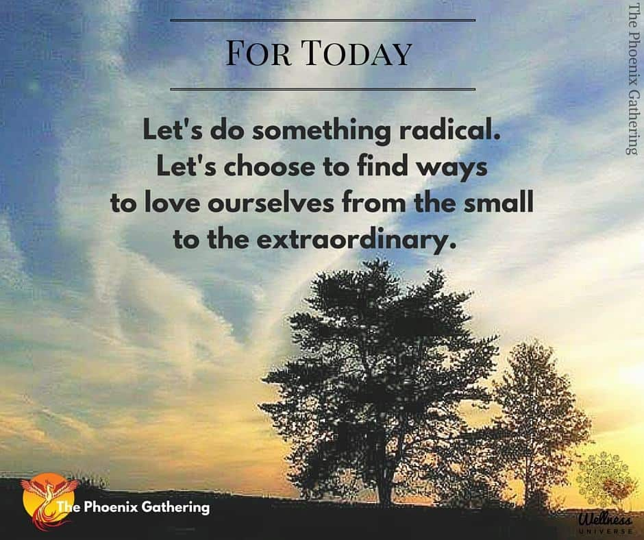 For Today ~ Do something radical and extraordinary. for-today-11-12-15