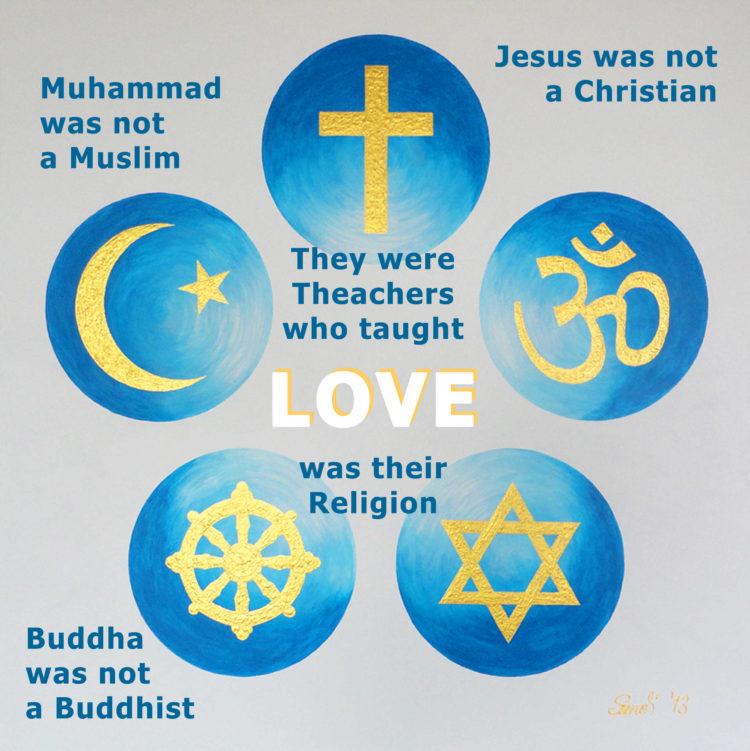 "We are all one. We are all connected. God – Christians ""Father"" Muslims ""All"