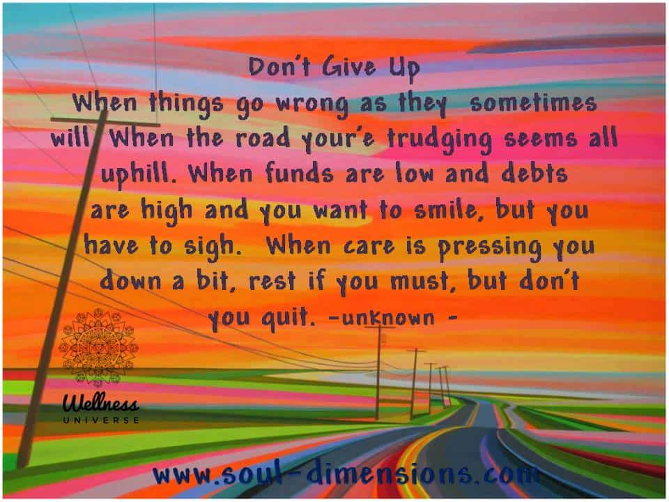 Don't Give Up When Things Go Wrong! W U . things go wrong