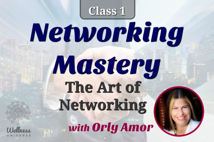 WU World-Changers check your inbox for your exclusive discount. Class 1: Networking Mastery with @or