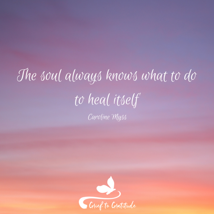 #grieftogratitude #wuvip The-soul-always-knows-what-to-do-to-heal-itself