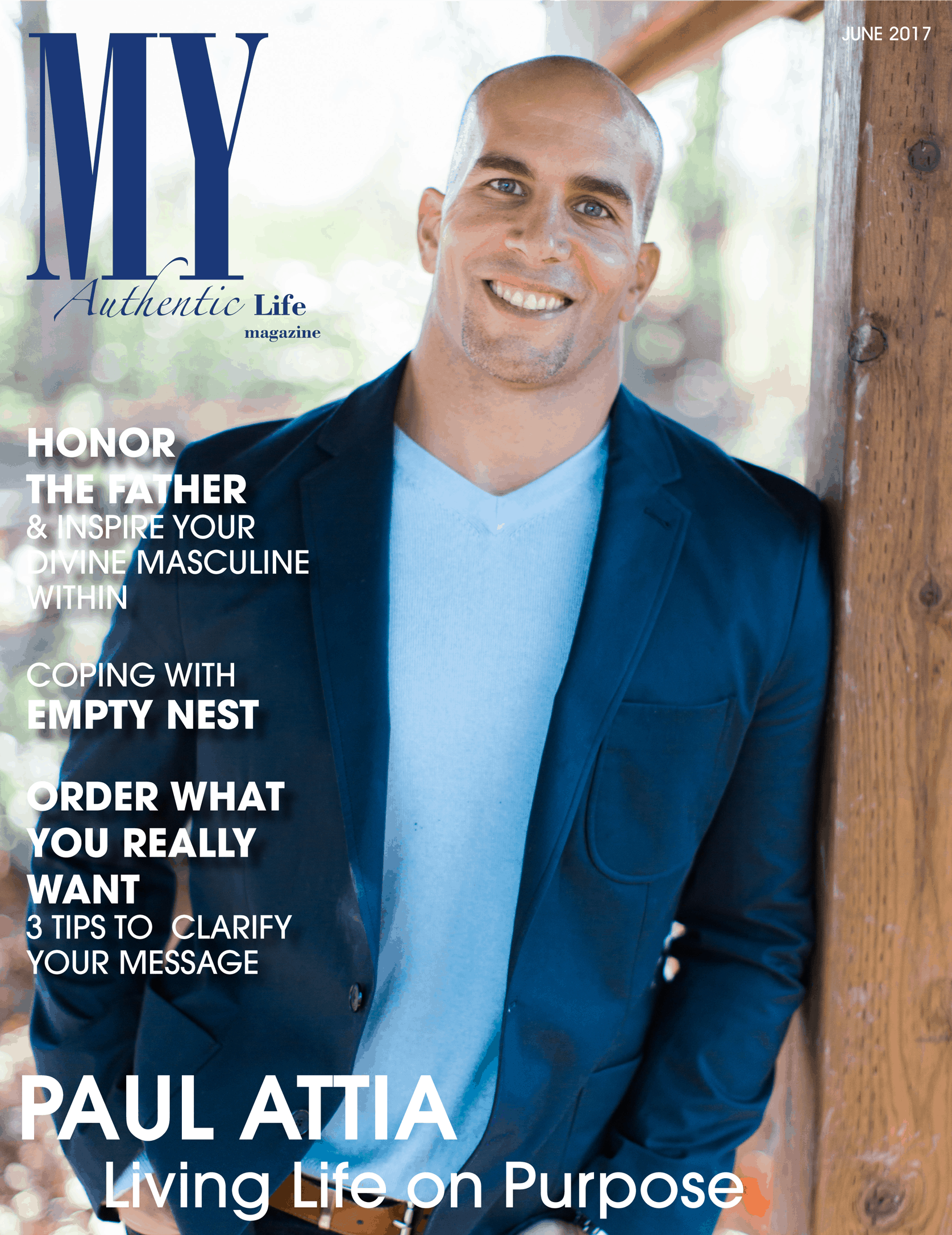 Featured in this month's issue of MY Authentic Life Magazine is the amazing Paul Attia. Paul i