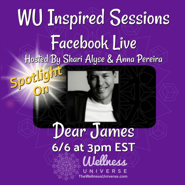 TODAY! Come join us – Facebook LIVE with @dearjames Excited to premiere The Wellness Universe