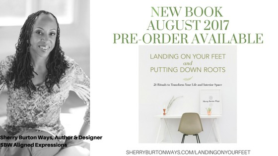 My new book is launching now! Landing on Your Feet & Setting Down Roots, 21 Rituals for Transfor