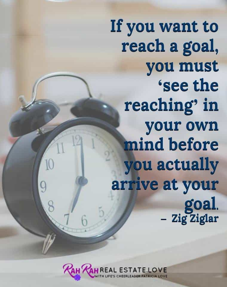 See your goal in your Mind… I expanded my business of 25 years in the real estate business to
