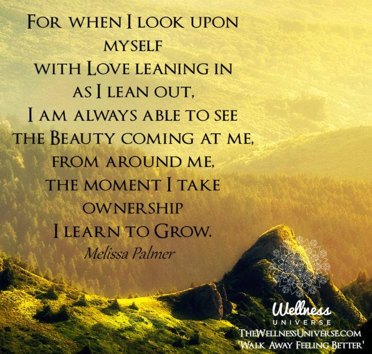 For when I look upon myself with Love leaning in as I lean out, I am always able to see the Beauty c