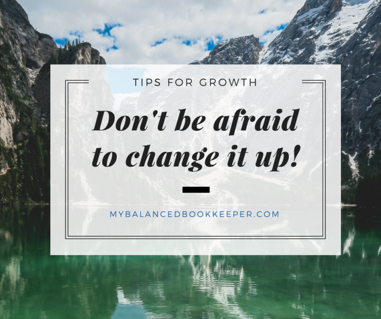 Not sure if something is working for your business? Don't be afraid to change it up! Change do