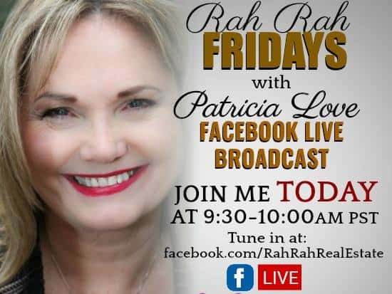 Join me TODAY at 9:30AM PST for RahRah Friday on Facebook Live https://www.facebook.com/RahRahRealEs
