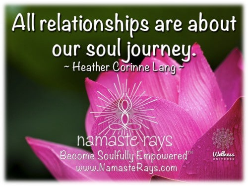 We can learn from our relationships to others, as well as, our relationship to ourselves, our surrou