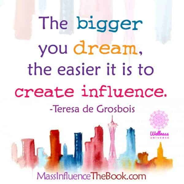 The bigger you dream, the easier it is to create influence. 15621716_1397355026955959_49311216299843