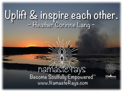 """Be the example, be the leader. """"Become Soulfully Empowered™""""~ https://goo.gl/ZPKrmb Namaste! ~"""