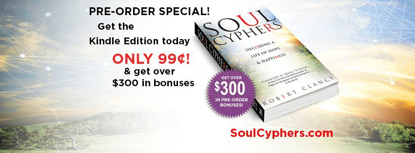 @robertclancy – Guide to the Soul new book Soul Cyphers: Decoding a Life of Hope & Happine