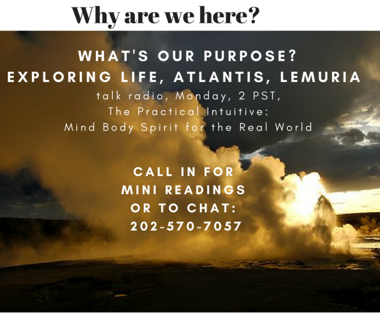 What are we doing here? Exploring soul purpose, Atlantis, and Lemuria on my radio show, Monday, Sept
