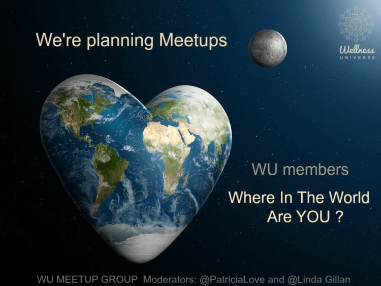 Hello wonderful WU members, We INVITE YOU to join us in the WU MEETUP Group and let us know your whe