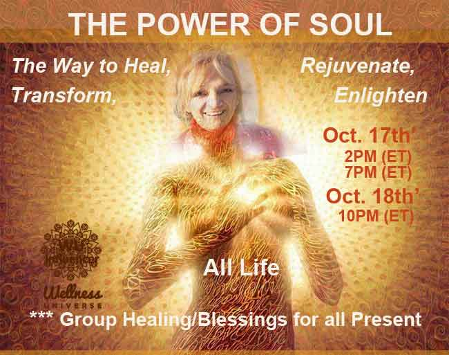 LOVE U, EveryONE! ~ JOIN Us, at the Lounge on Oct 17th or 18th for a 'POWER of SOUL' Wis