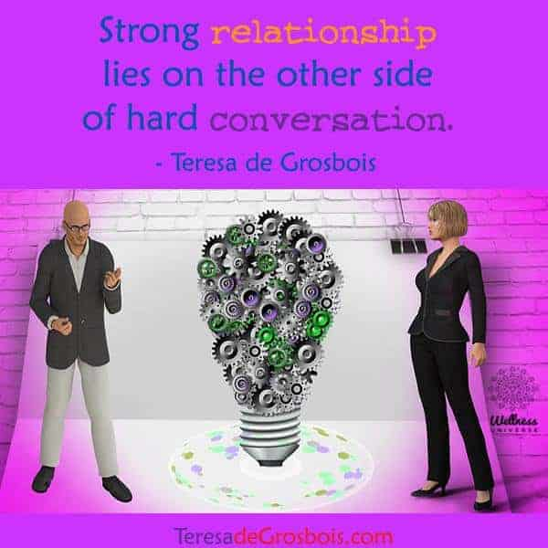 Strong relationship lies on the other side of hard conversation. 17342873_1488675784490549_709443295