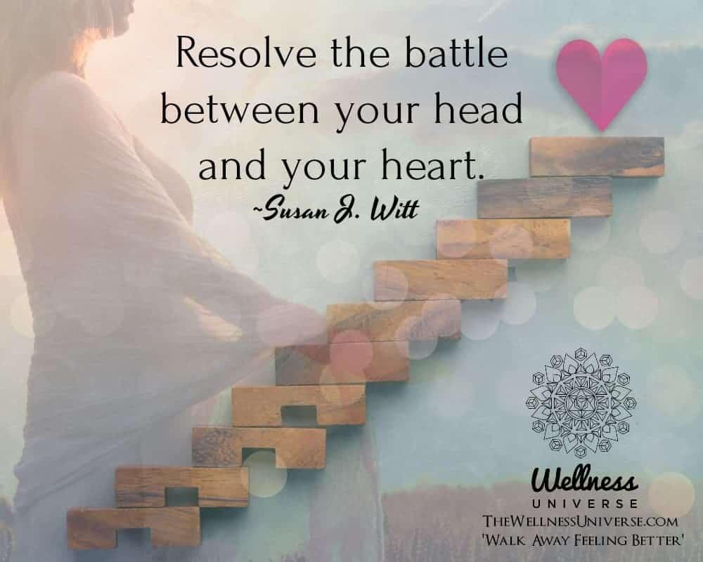 Resolve the battle between your head and your heart. ~@SusanJWitt #WUWorldChanger https://www.facebo