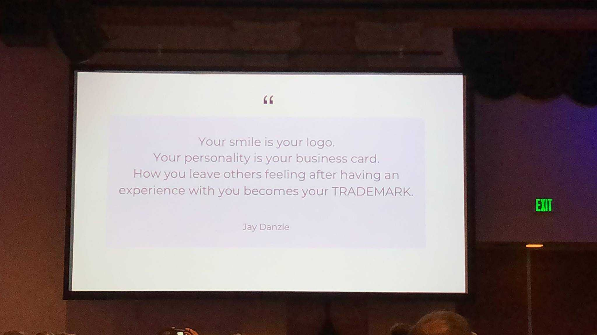 Love this quote by Jay Danzie — your smile is your logo! Your brand starts and ends with YOU.