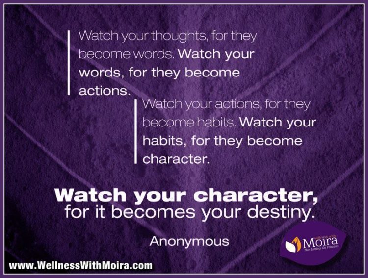 Watch your character for it becomes your destiny! 💜💜 www-character-quote
