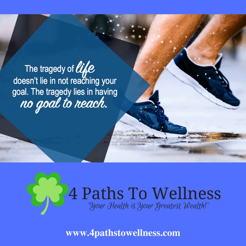 Don't let your life slip by without having a goal. It can be a goal for anything: your health,