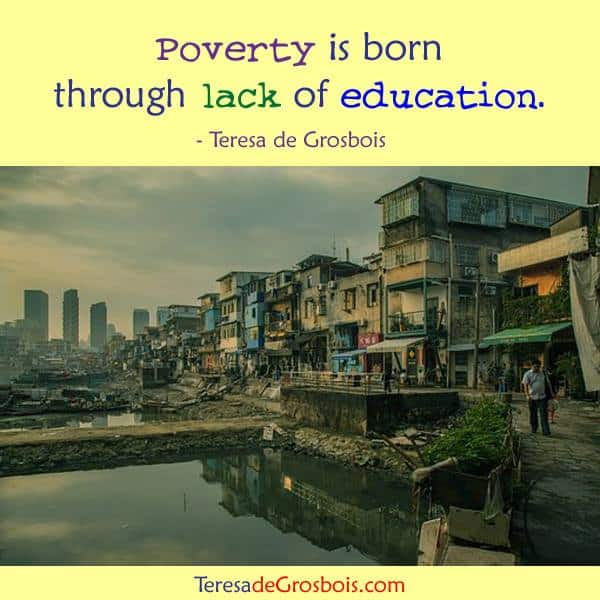 Poverty is born through lack of education.18952524_1580257528665707_5562487353111004102_n