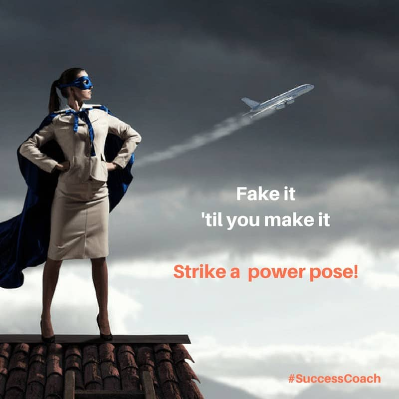 ** Fake it 'til you make it! Boost your confidence hormones and create a #SuccessMindset with