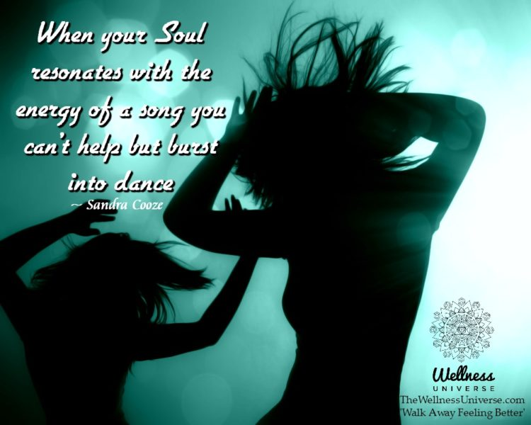 When your Soul resonates with the energy of a song you can't help but burst into dance. ~@SandraCo