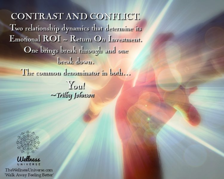 CONTRAST AND CONFLICT. Two relationship dynamics that determine its Emotional ROI – Return On Inve