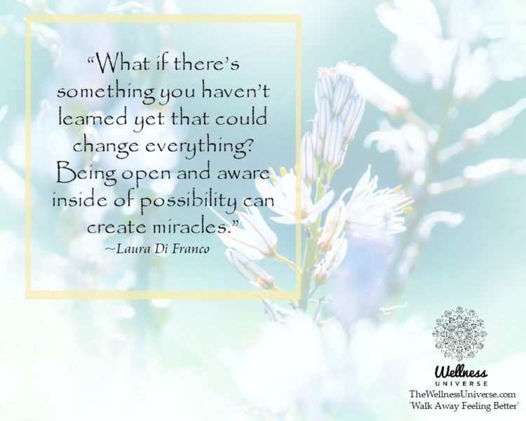 """What if there's something you haven't learned yet that could change everything? Being open an"