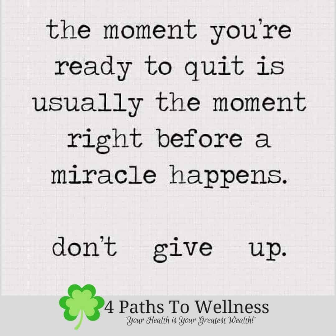 No matter what you are facing in life and what goals you are reaching to achieve, *Don't Quit*