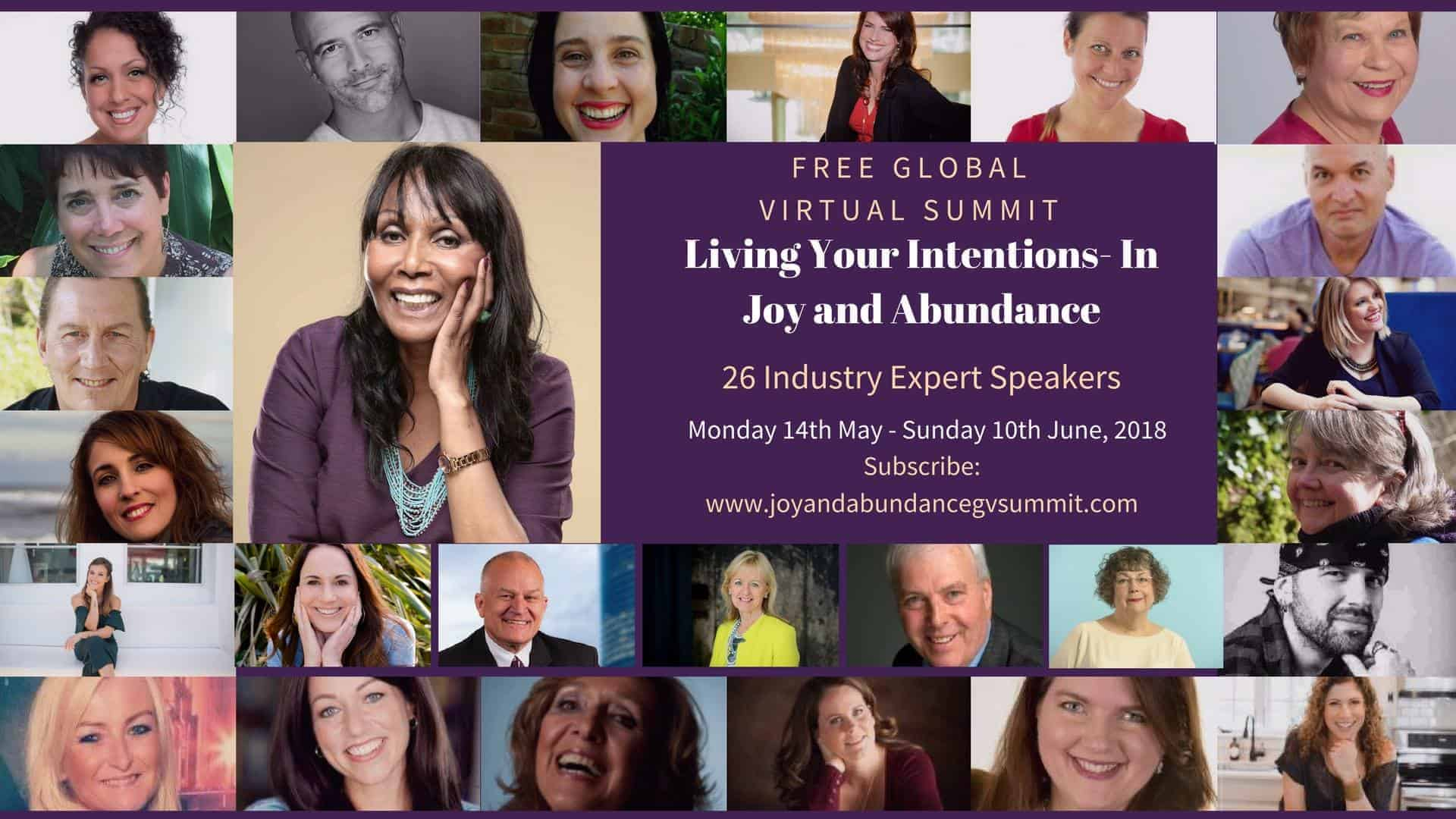 LIVING YOUR INTENTIONS – IN JOY AND ABUNDANCE FREE GLOBAL VIRTUAL SUMMIT http://ajoyfullifecoa