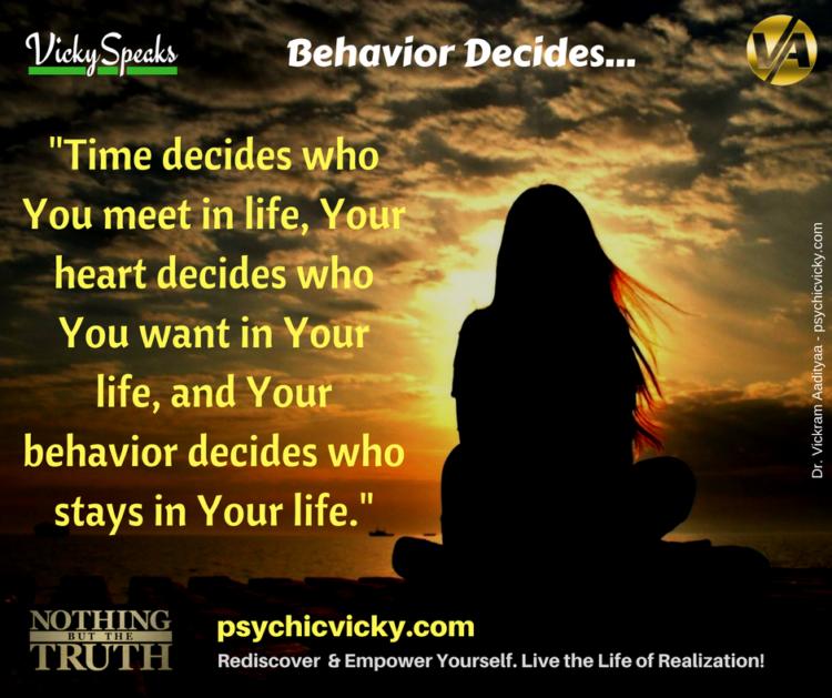 BEHAVIOR DECIDES….. behavior-decides