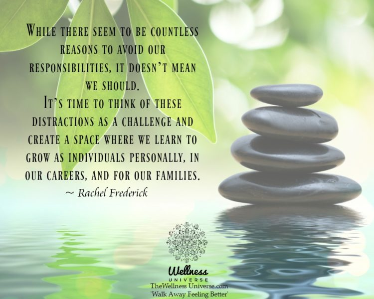 While there seem to be countless reasons to avoid our responsibilities, it doesn't mean we should.