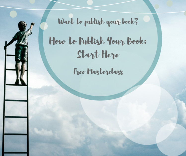 Do you have a book ready to publish? Join my free masterclass, How to Publish Your Book: Start Here