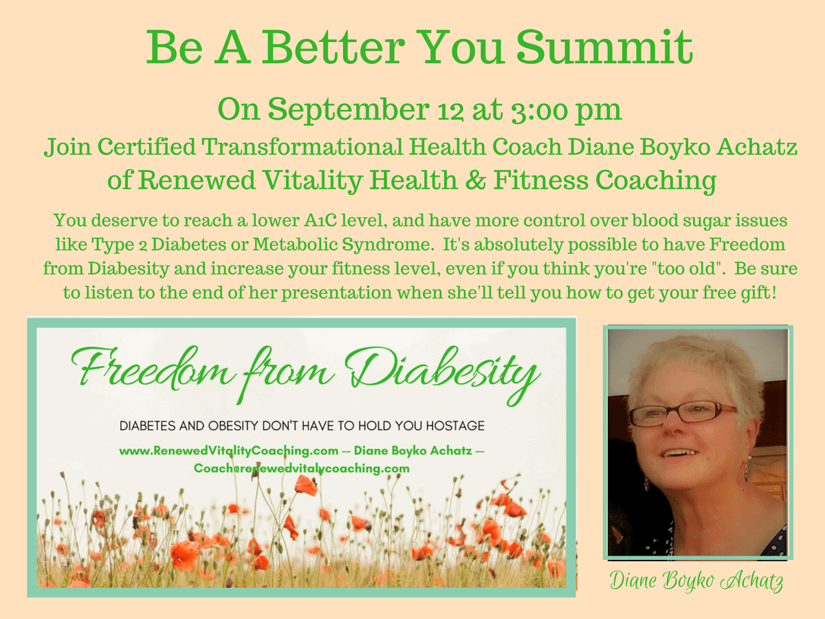 Register for this FREE event: Be A Better You Summit at https://www.eventbrite.com/e/be-a-better-you