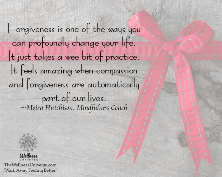 """Forgiveness is one of the ways you can profoundly change your life. It just takes a wee bit o"