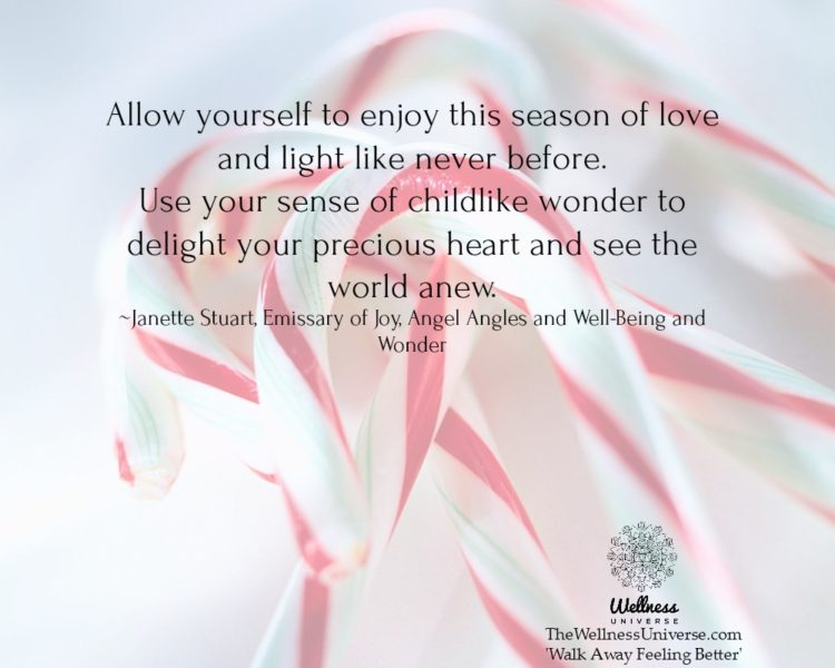 """Allow yourself to enjoy this season of love and light like never before. Use your sense of childl"