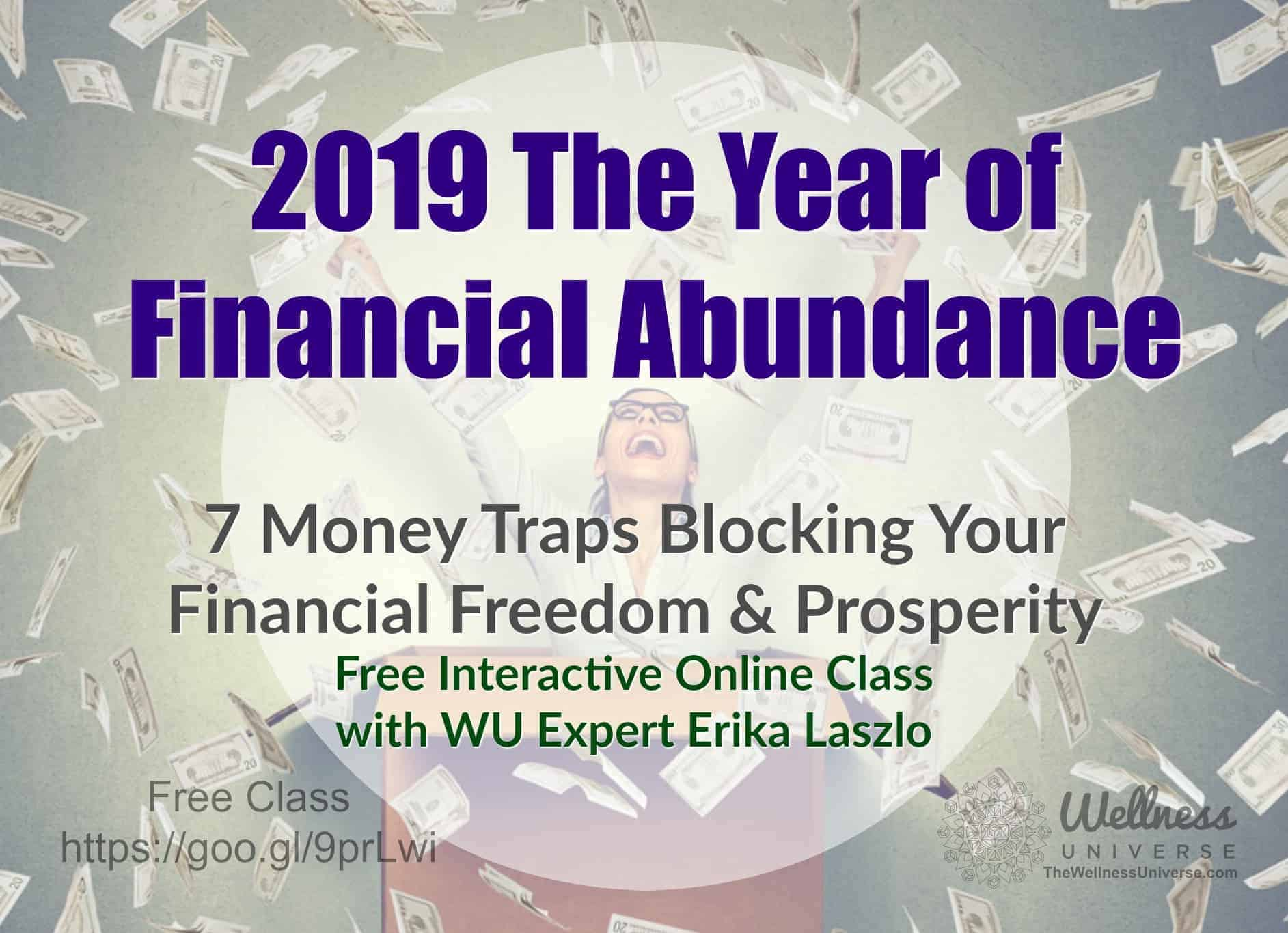 YES to Financial Abundance! https://wellnessuniverse.learnitlive.com/class/12684/7-Money-Traps-Block