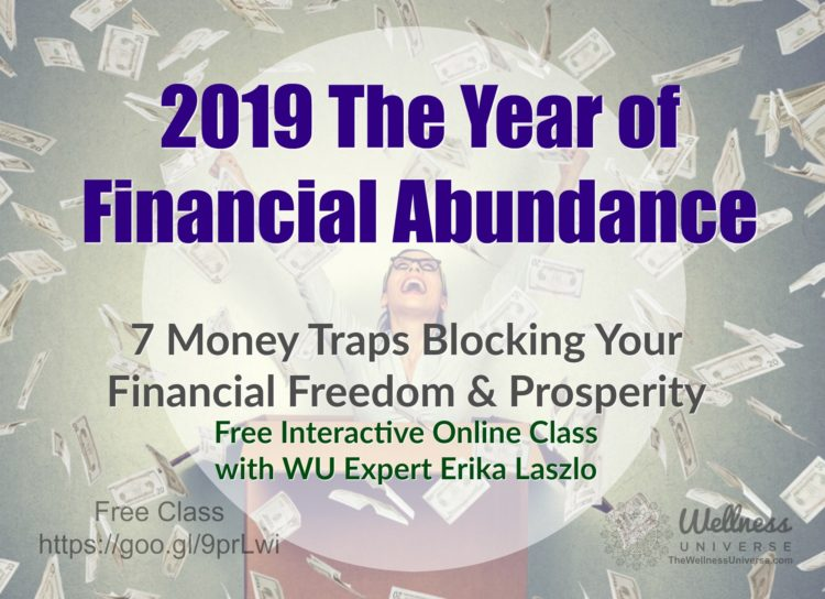 Free Class with @erikalaszlo https://wellnessuniverse.learnitlive.com/class/12684/7-Money-Traps-Bloc