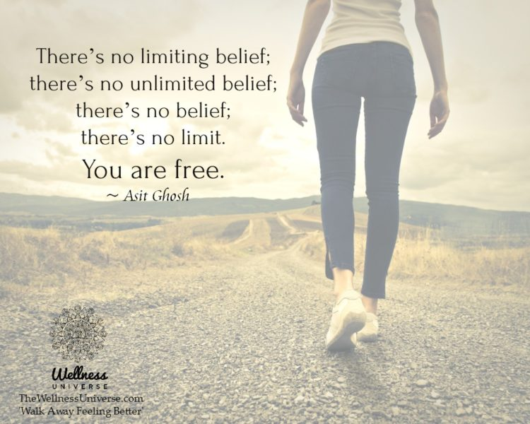 There's no limiting belief; there's no unlimited belief; there's no belief; there's no limit